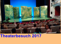 Theaterbesuch 2017